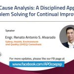 Root Cause Analysis: A Disciplined Approach to Problem Solving for Continual Improvement